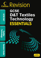 Textiles Technology: Revision Guide