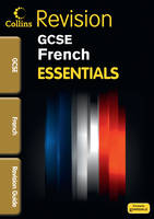 Essentials GCSE French - Revision guide