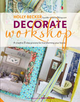 Decorate Workshop: A Creative 8 Step...
