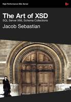 The Art of XSD - SQL Server XML schemas