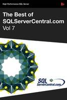 The Best of SQLServerCentral.com, Vol.7