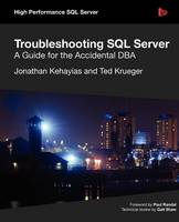 Troubleshooting SQL Server - A Guide...