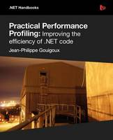 Practical Performance Profiling:...