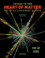 Voyage to the Heart of Matter: The...