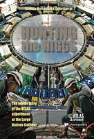 Hunting the Higgs: The Inside Story ...