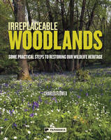 Irreplaceable Woodlands: Some...