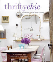 Thrifty Chic: Interior Style on a...