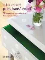 Quick and Easy Paint Transformations:...