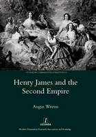 Henry James and the Second Empire