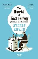 World of Yesterday: Memoirs of a...
