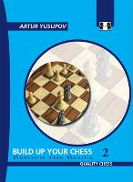 Build Up Your Chess: Beyond the...