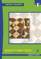 Boost Your Chess: Vol 3