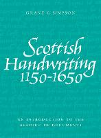 Scottish Handwriting 1150-1650: An...