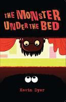 The Monster Under The Bed: A Play for...
