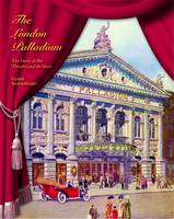 The London Palladium: The Story of ...
