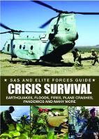 Crisis Survival: Earthquakes, Floods,...