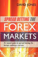 Spread Betting the Forex Markets