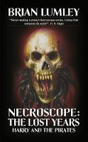 Necroscope: The Lost Years: Harry and...