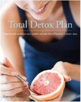 Total Detox Plan: Cleanse and...