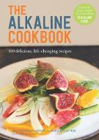 The Alkaline Cookbook: 100 Delicious,...