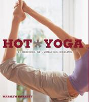 Hot Yoga: The Complete Illustrated...