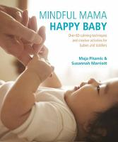 Mindful Mama: Happy Baby: Over 50...
