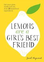Lemons are a Girl's Best Friend: ...