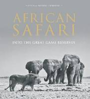 African Safari: Into the Great Game...