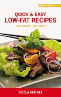 Quick and Easy Low-Fat Recipes: Lose...