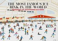 The Most Famous Ice Rink in the ...