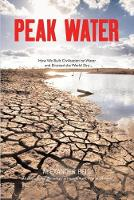 Peak Water: How We Built Civilisation...