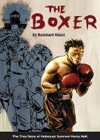 The Boxer: The True Story of ...