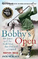 Bobby's Open: Mr. Jones and the Golf...