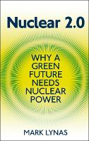Nuclear 2.0: Why a Green Future Needs...