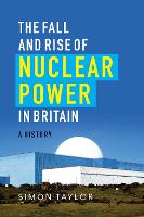 The Fall and Rise of Nuclear Power in...