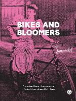 Bikes and Bloomers - Victorian Women...