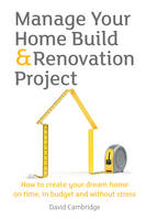 Manage Your Home Build & Renovation...