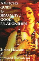 Witch's Guide to Sexuality & Good...