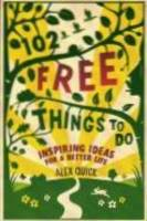 102 Free Things To Do: Inspiring ...