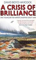A Crisis of Brilliance: Five Young...