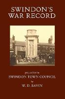 Swindon's War Record: Prepared for ...