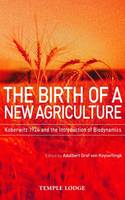 The Birth of a New Agriculture:...