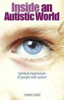 Inside an Autistic World: Spiritual...