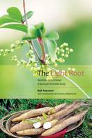 The Light Root: Nutrition of the...