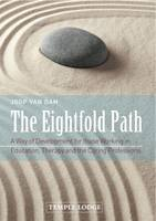 The Eightfold Path: A Way of...