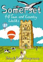 Somerset: 40 Coast and Country Walks