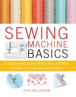 Sewing Machine Basics: A Step-by-step...