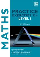 Maths Practice Exercises 13+ Level 3:...