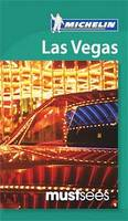 Las Vegas Must Sees Guide