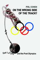 On the Wrong Side of the Track?: East...
